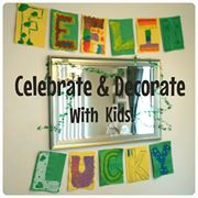 Celebrate & Decorate with Kids!